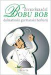 Bobu bob - dalmatinski gurmaski herbarij