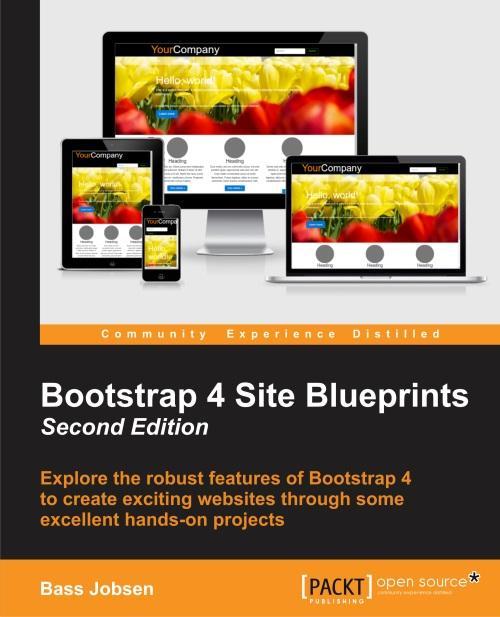 Bootstrap 4 Site Blueprints - Second Edition