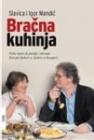 Bračna kuhinja - Slavica Mandić, Igor Mandić