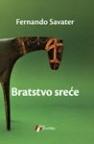 Bratstvo sreće - Fernando Savater