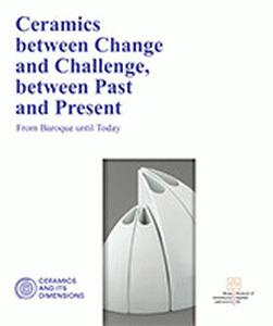 Ceramics between Change and Challenge, between Past and Present
