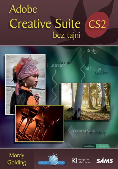 Creative Suite CS2 bez tajni
