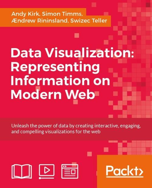 Data Visualization: Representing Information on Modern Web