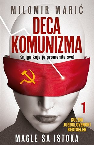 Deca komunizma 1- Magle sa Istoka