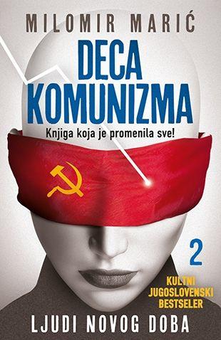 Deca komunizma 2 - Ljudi novog doba