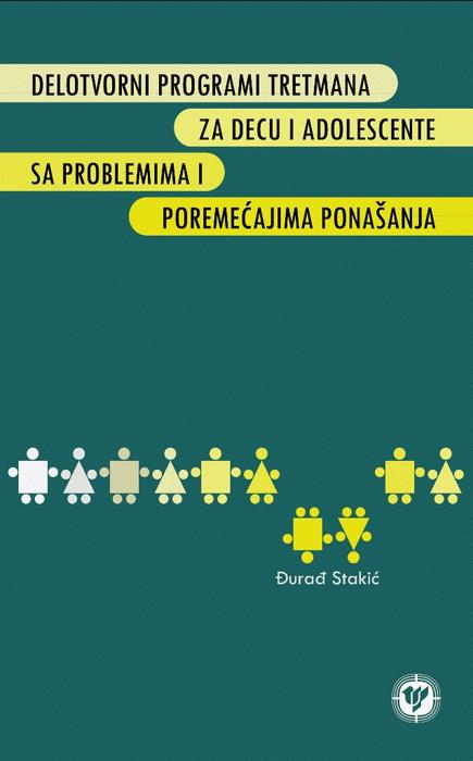 Delotvorni programi tretmana za decu i adolescente sa problemima i poremećajima ponašanja