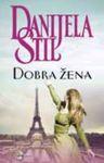 Dobra žena - Danijela Stil