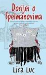 Dosije o Spelmanovima