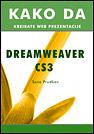 Dreamweaver CS3 - Kako da kreirate web prezentacije
