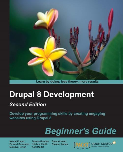 Drupal 8 Development: Beginners Guide - Second Edition
