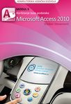 ECDL modul 5, Korišćenje baza podataka, Microsoft Access 2010