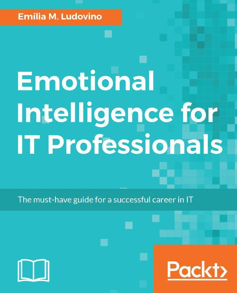 Emotional Intelligence for IT Professionals