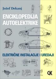 Enciklopedija autoelektrike, električne instalacije i uređaji