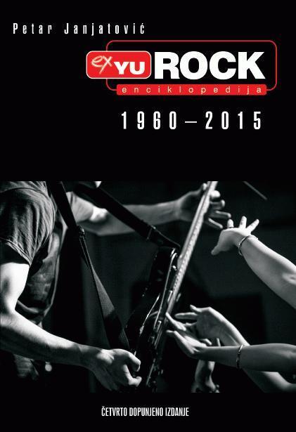 Ex YU rock enciklopedija : 1960-2015