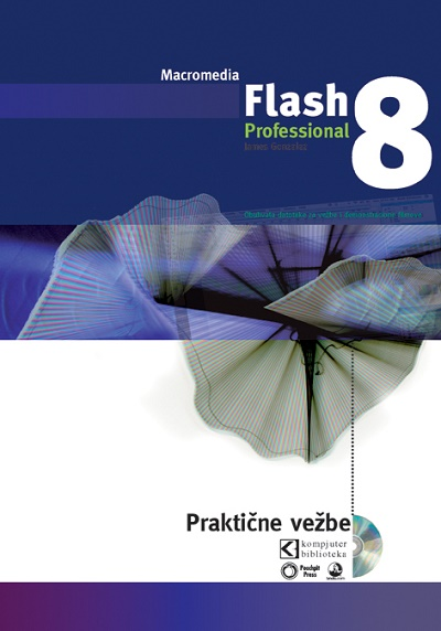 Flash Professional 8 - Praktične vežbe