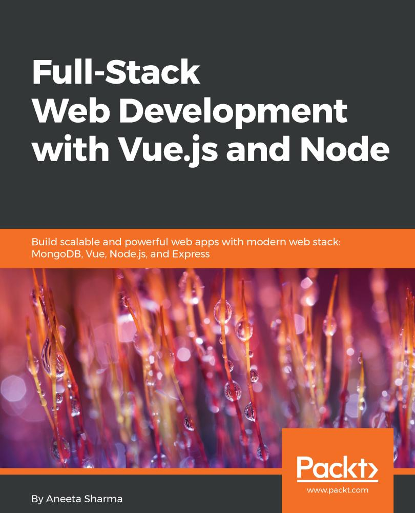 Full-Stack Web Development with Vue.js and Node