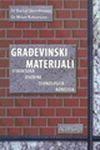 Građevinski materijali - struktura, osobine, tehnologija, korozija