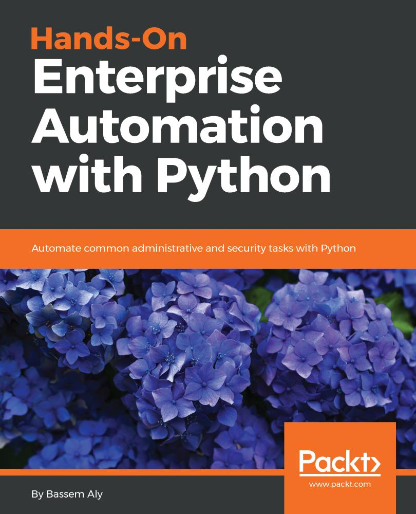 Hands-On Enterprise Automation with Python
