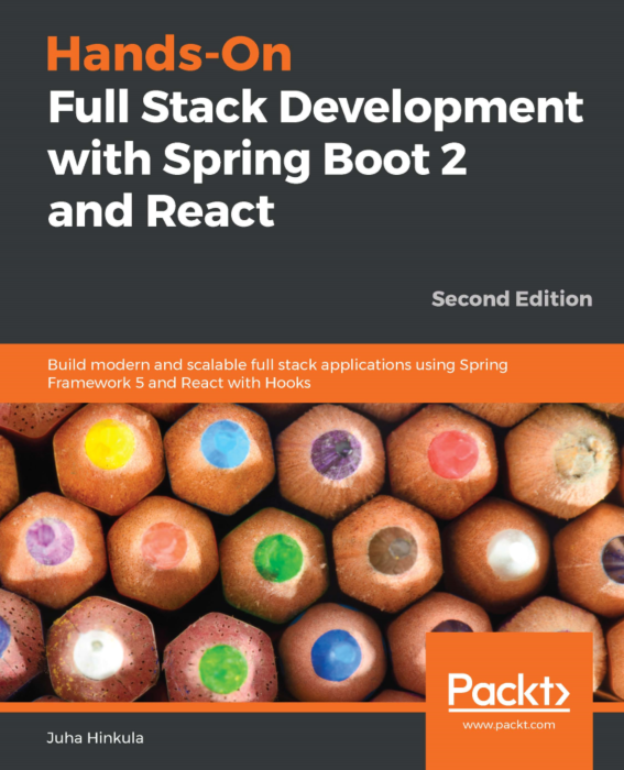 Hands-On Full Stack Development with Spring Boot 2 and React - Second Edition