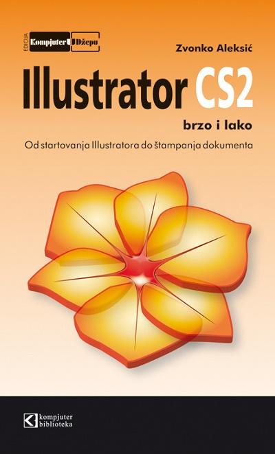 Ilustrator CS2 brzo i lako