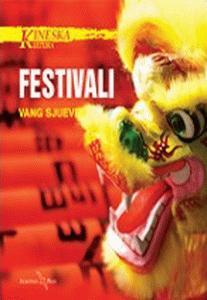 Kineska kultura: Festivali
