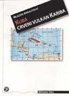 KUBA Crveni vulkan Kariba