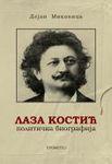 Laza Kostić - Politička biografija