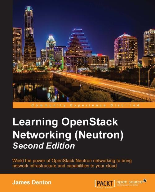 Learning OpenStack Networking (Neutron) - Second Edition