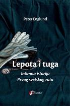 Lepota i tuga - Intimna istorija Prvog svetskog rata