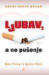 Ljubav, a ne pušenje