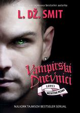 Lovci: Mesečeva pesma - IX deo serijala Vampirski dnevnici