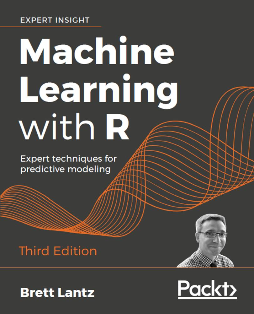 Machine Learning with R - Third Edition