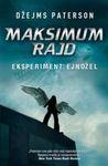 Maksimum Rajd - Eksperiment: Ejndžel