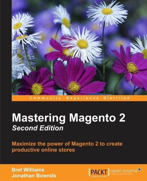 Mastering Magento 2 - Second Edition