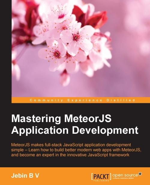 Mastering MeteorJS Application Development