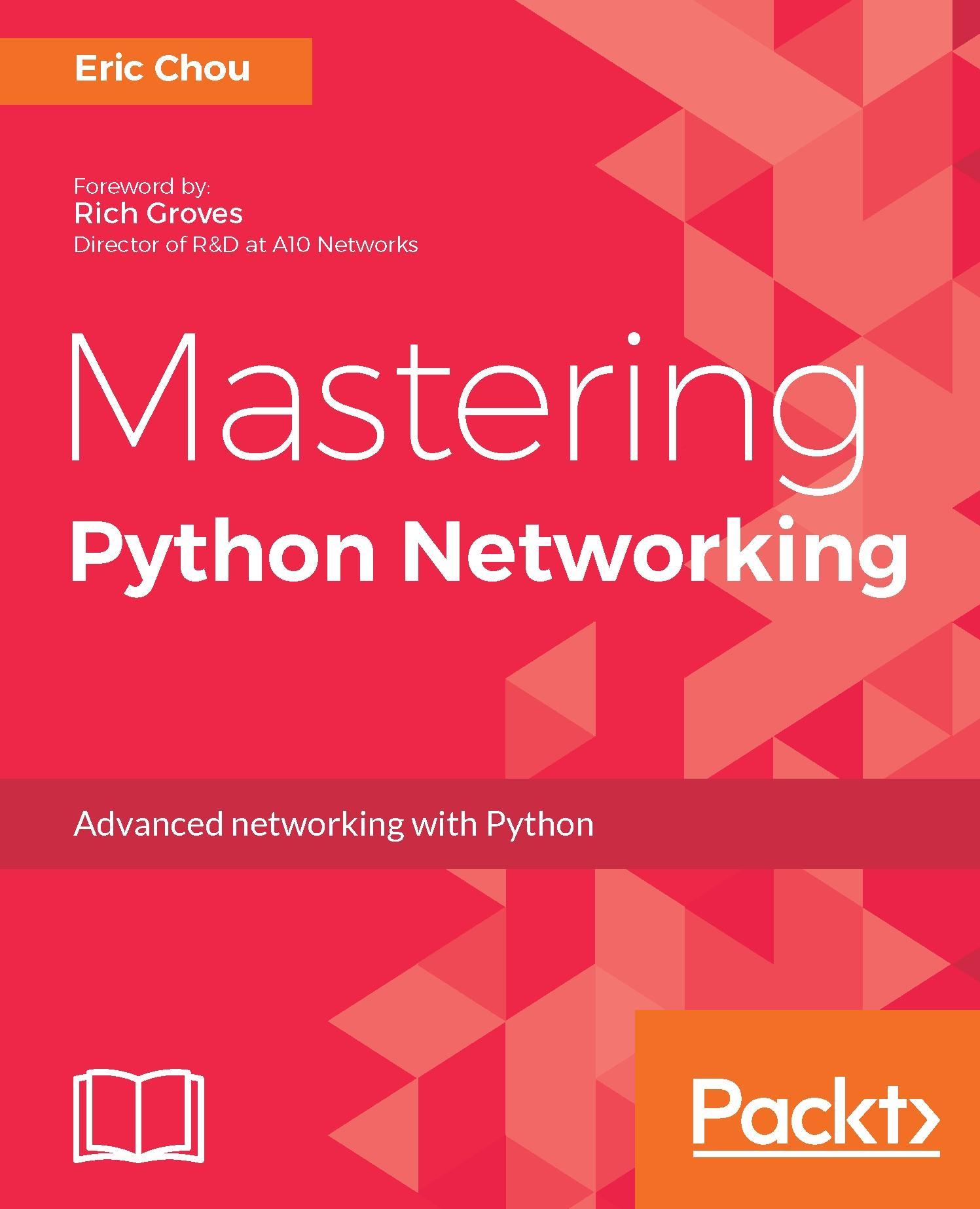 Mastering Python Networking