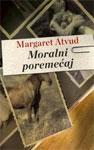 Moralni poremećaj - Atvud Margaret