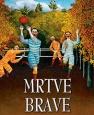 Mrtve brave - niskobudžetni roman