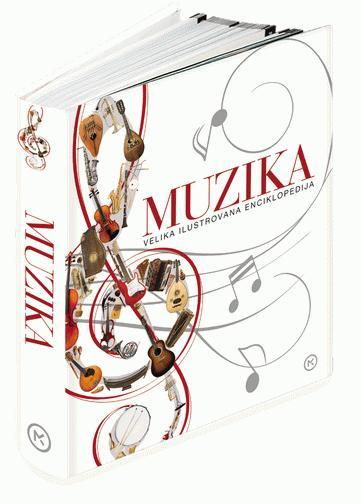 Muzika - velika ilustrovana enciklopedija