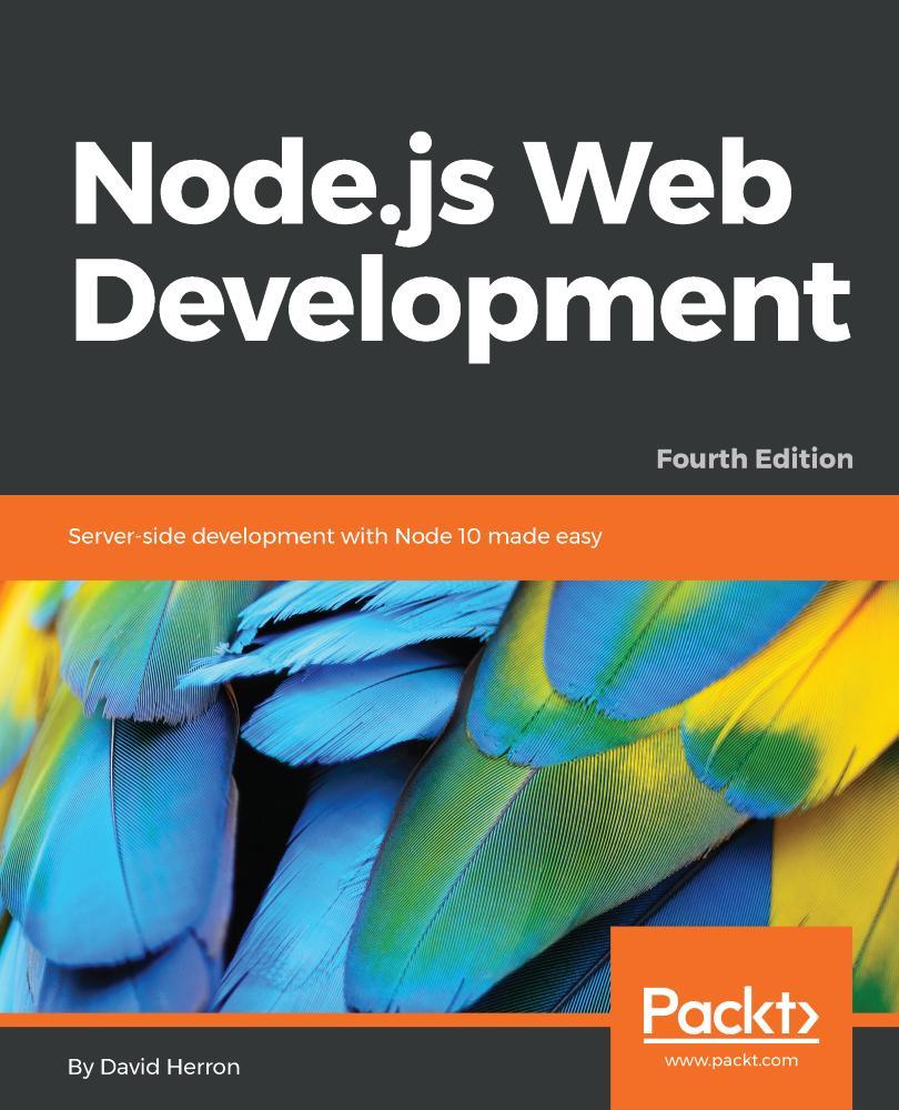 Node.js Web Development - Fourth Edition