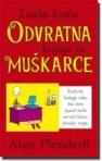 Luda kuća - Odvratna knjiga za muškarce
