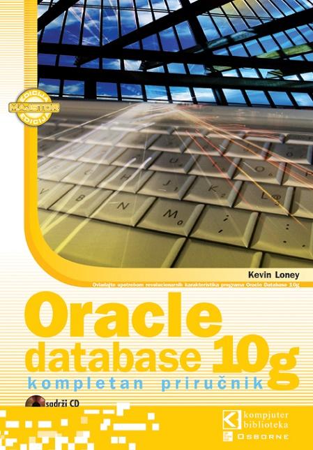 Oracle database 10g, kompletan priručnik