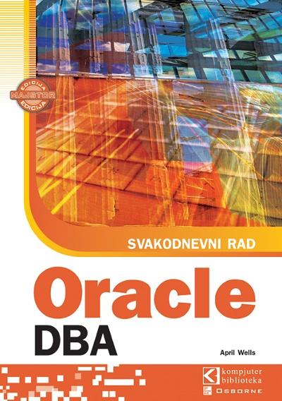 Svakodnevni rad sa Oracle DBA