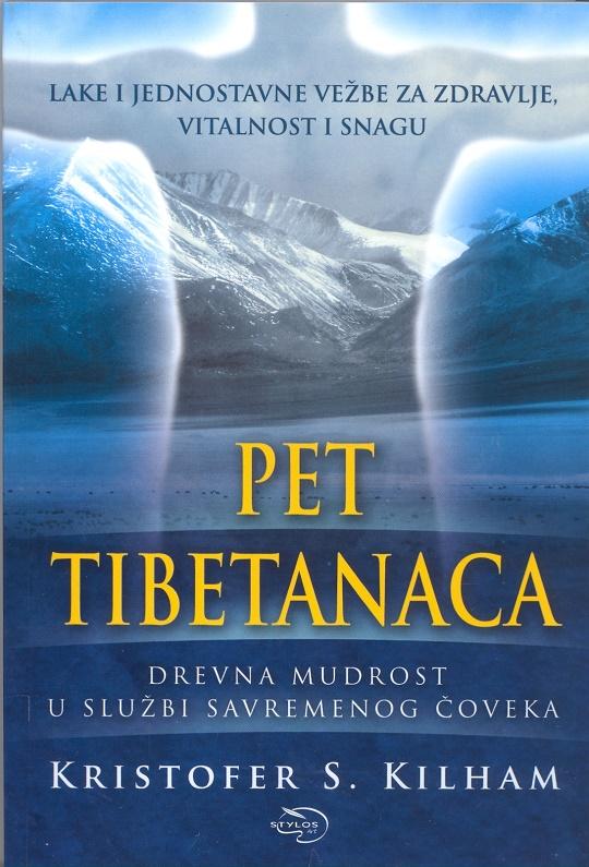 Pet Tibetanaca III izdanje - Kilham Kristofer