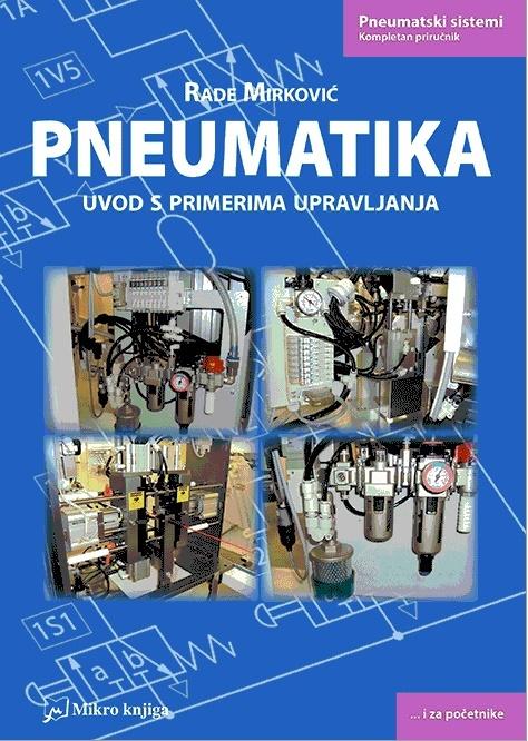 Pneumatika: uvod s primerima upravljanja