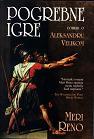 Pogrebne igre - Roman o Aleksandru Velikom