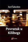 Povratak u Kilibegz - Sorž Šalandon
