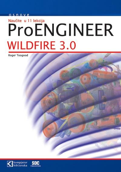 ProENGINEER WILDFIRE 3.0