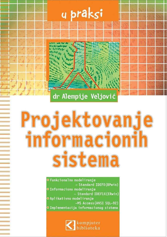Projektovanje informacionih sistema u praksi