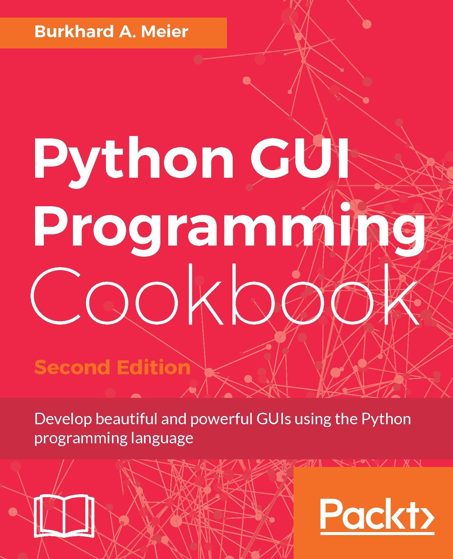 Python GUI Programming Cookbook - Second Edition
